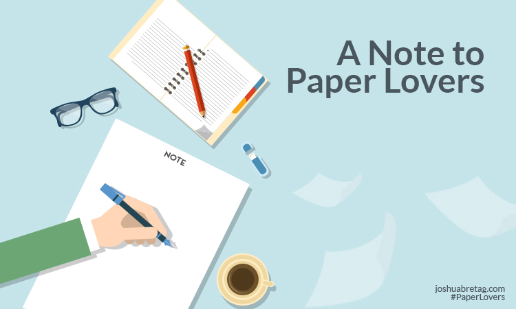 A Note to Paper Lovers