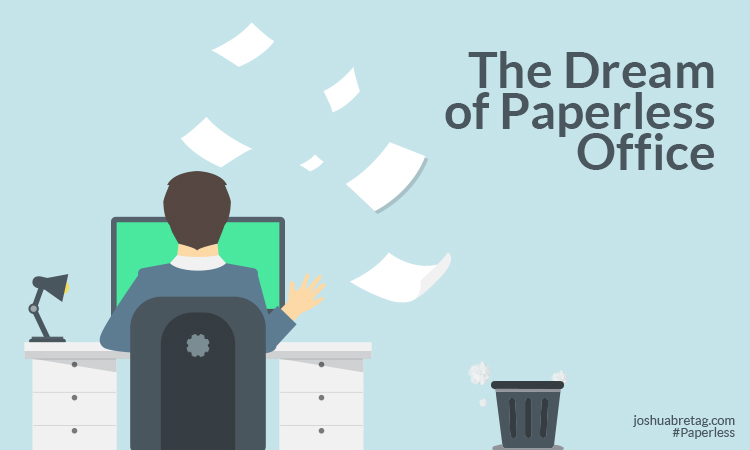The dream of paperless Office